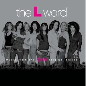 The L Word: Music From The Showtime Original Series album cover