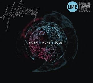 Faith + Hope + Love album cover