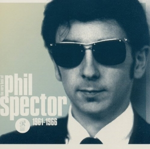 Wall Of Sound: The Very Best Of Phil Spector 61-66 album cover