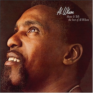 Show & Tell: The Best Of Al Wilson album cover