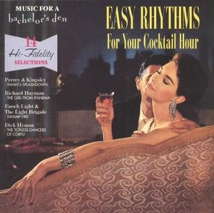 Music For A Bachelor's Den Vol.4-Easy Rhythms For Your Cocktail Hour album cover