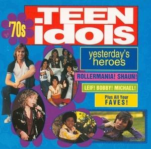 Yesterday's Heroes: '70s Teen Idols album cover