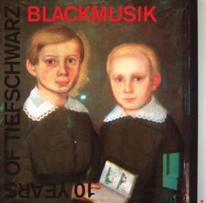 10 Years Of Tiefschwarz: Blackmusik album cover