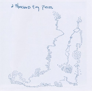 A Thousand Tiny Pieces album cover