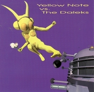 Yellow Note Vs. The Daleks album cover