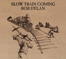 Slow Train Coming (Remast... album cover