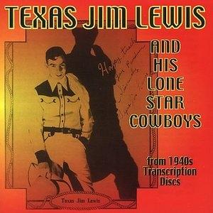 Texas Jim Lewis & His Lone Star Cowboys album cover