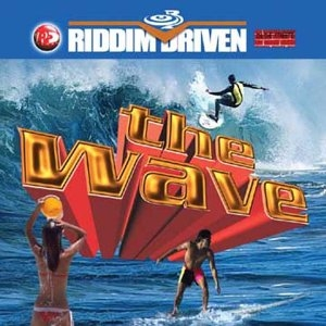 Riddim Driven: The Wave album cover