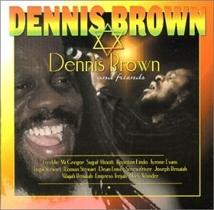 Dennis Brown And Friends (D-3) album cover