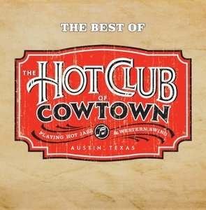 The Best Of The Hot Club Of Cowtown album cover