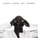 Always Strive And Prosper album cover