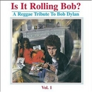 Is It Rolling Bob? A Regg... album cover