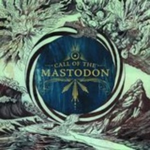 Call Of The Mastodon album cover