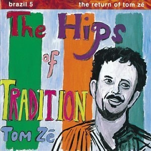 Brazil Classics Vol.5: The Hips Of Tradition album cover