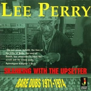 Skanking With The Upsetter-Rare Dubs 1971-1974 album cover