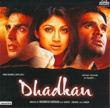 Dhadkan Hindi Songs [] | Old Hindi Songs MP3. Dhadkan songs are sung by Sonu Nigam, Nusrat Fateh Ali Khan, Udit Naryan, Kumar Sanu, Alka Yagnik and others. The movie stars Akshay Kumar, Shilpa Shetty and Sunil Shetty play the lead roles. The film is counted under the genre of romance and drama. It is rated good and is enjoyable. It has many pleasant songs.