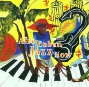Afro-Cuban Jazz Now album cover
