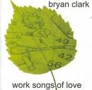 Work Songs Of Love album cover