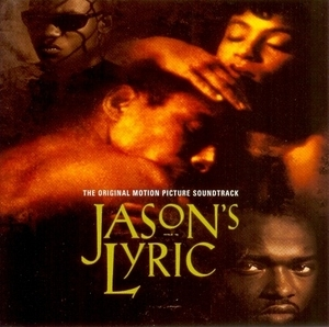 Jason's Lyric: The Original Motion Picture Soundtrack album cover