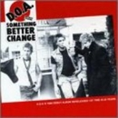 Something Better Change album cover