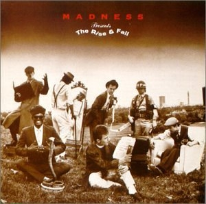 Madness Presents: The Rise And Fall album cover