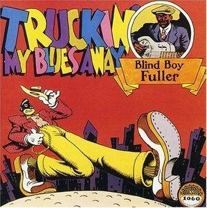 Truckin' My Blues Away album cover