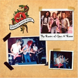 the roots of guns n 39 roses by hollywood rose bluebeat music playlists. Black Bedroom Furniture Sets. Home Design Ideas