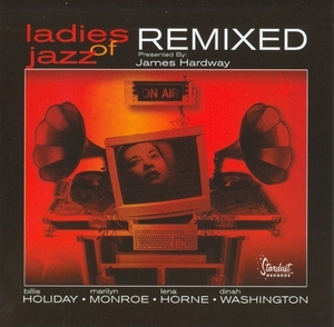 Ladies Of Jazz: Remixed album cover