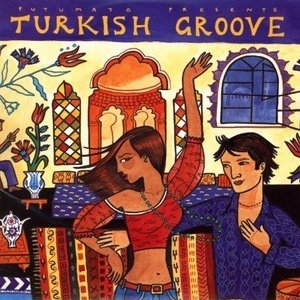 Putumayo Presents: Turkish Groove album cover