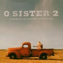 O Sister 2: A Women's Blu... album cover