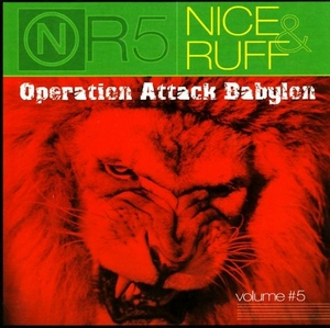 Nice & Ruff, Vol. 5: Operation Attack Babylon album cover
