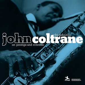 The Definitive John Coltrane On Prestige & Riverside album cover