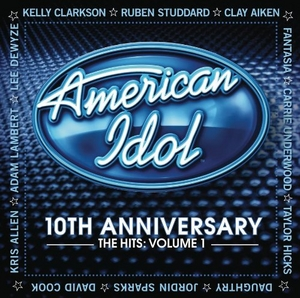 American Idol: 10th Anniversary: The Hits Vol.1 album cover