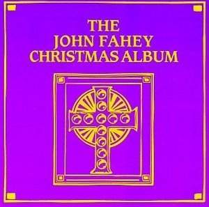 The John Fahey Christmas Album album cover