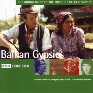 The Rough Guide To The Music Of Balkan Gypsies album cover