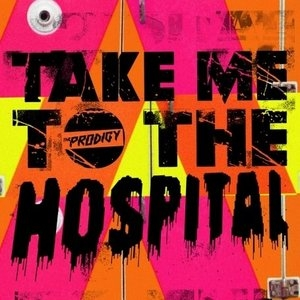 Take Me To The Hospital (Single) album cover