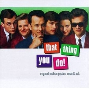 That Thing You Do! (Original Motion Picture Soundtrack) album cover