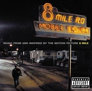 8 Mile : Music From And Inspired By The Motion Picture album cover