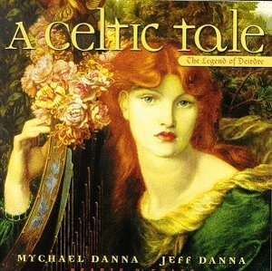 A Celtic Tale: The Legend Of Deirdre album cover
