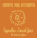 Cigarettes & Carrot Juice... album cover