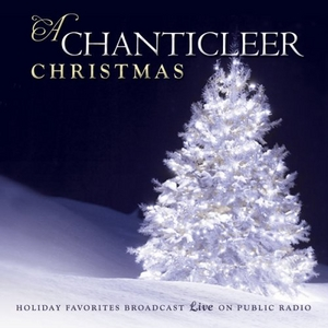 A Chanticleer Christmas album cover