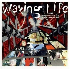 Waking Life: Original Motion Picture Soundtrack album cover