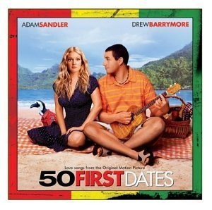 50 First Dates: Love Songs From The Original Motion Picture album cover