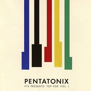 PTX Presents: Top Pop, Vol. I album cover