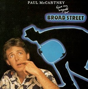 Give My Regards To Broad Street album cover