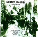 Born With The Blues (Indi... album cover