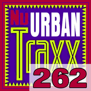 ERG Music: Nu Urban Traxx, Vol. 262 (July 2019) album cover
