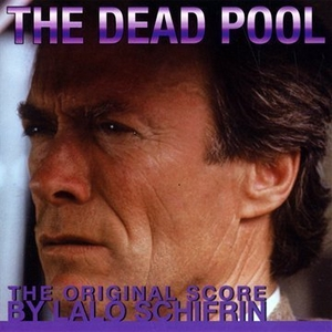 The Dead Pool (The Original Score) album cover