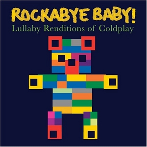 Rockabye Baby! Lullaby Renditions Of Coldplay album cover