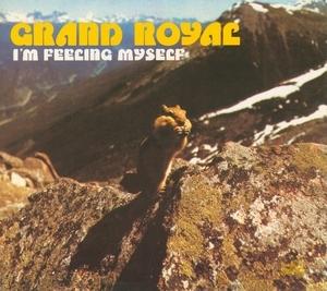Grand Royal: I'm Feeling Myself album cover